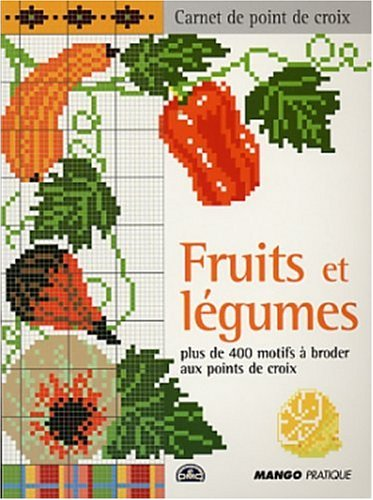Fruits et légumes - Marie-Anne Réthoret-Mélin: Marie-Anne Réthoret-Mélin