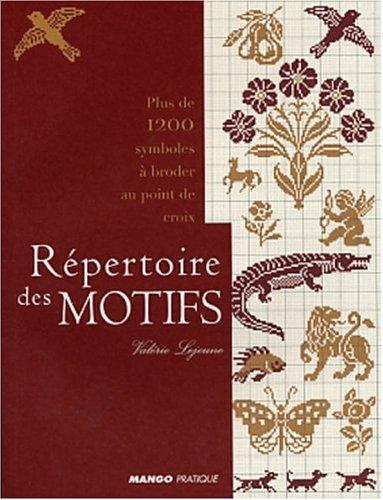 Répertoire des motifs : Plus de 1200 symboles à broder au point de croix: Lejeune, ...