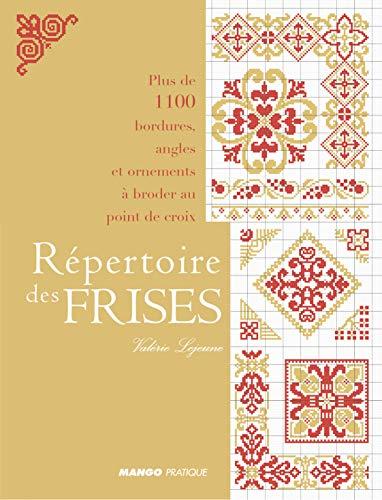 9782842704094: Répertoire des frises : Plus de 1100 bordures, angles et ornements à broder au point de croix