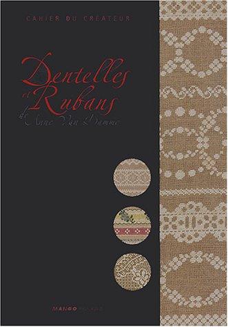 9782842704155: Dentelles et rubans de Anne Van Damme
