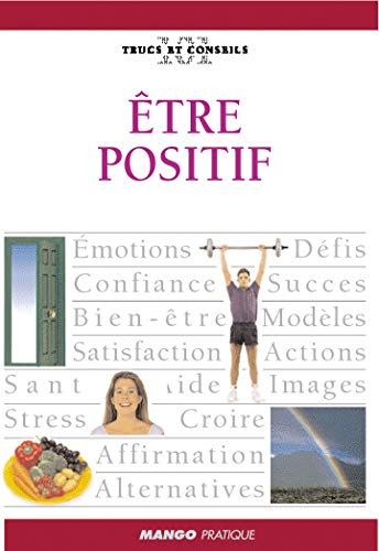 9782842704261: Etre Positif (French Edition)