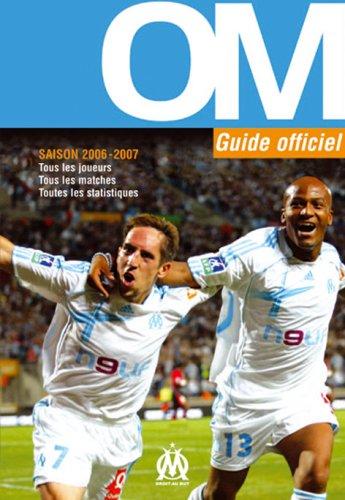 9782842706111: OM Guide officiel Saison 2006-2007