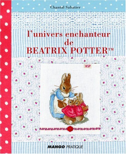 9782842708047: L'univers enchanteur de Béatrix Potter(TM)