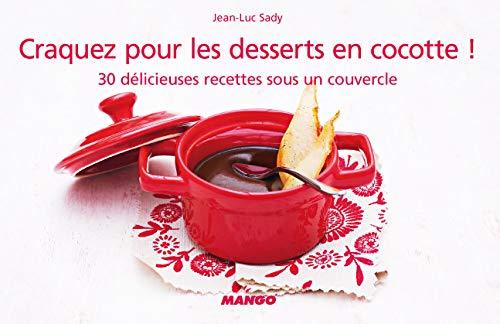 9782842709396: Craquez pour les desserts en cocotte ! (French Edition)