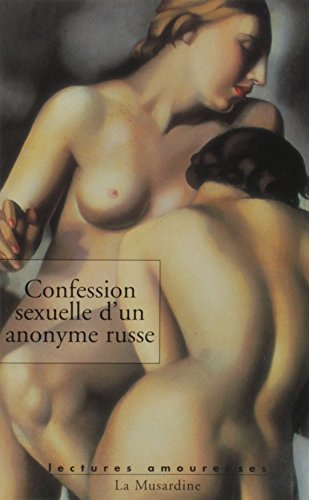 9782842710040: confession sexuelle d'un anonyme russe