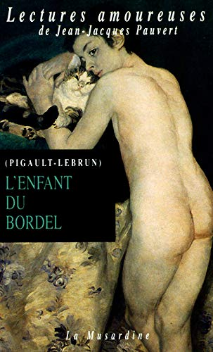9782842710071: L'Enfant du bordel