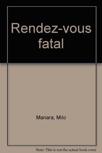Rendez-vous fatal: Milo Manara