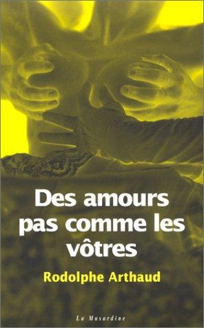 9782842711238: Des amours pas comme les autres