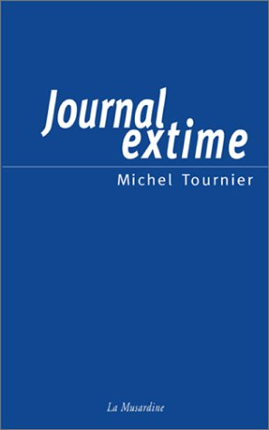 Journal extime - Michel Tournier