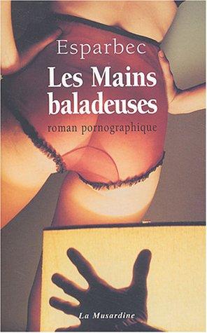9782842711795: Mains baladeuses (Les)