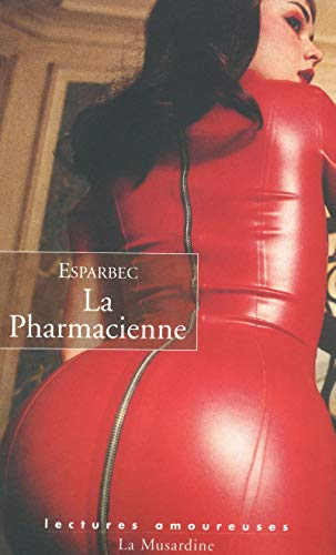 9782842712198: La pharmacienne (Lectures amoureuses)
