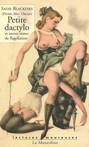 9782842712433: Petite dactylo et autres textes de flagellation (Lectures amoureuses)