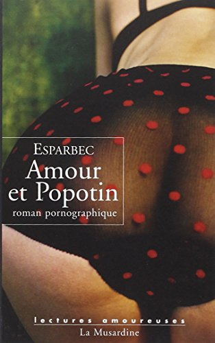 9782842713126: Amour et Popotin (Lectures amoureuses)