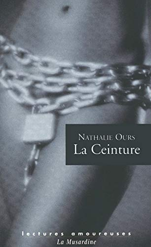 9782842713157: La Ceinture (French Edition)