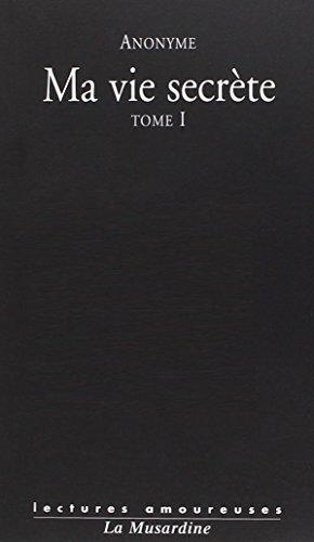 Vie Secrete (Ma) - Tome 1 (Vol 1 Et 2): Pauvert Mathias Anonyme