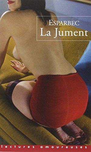 9782842713430: La Jument (Lectures amoureuses)
