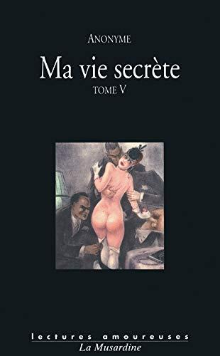 9782842713492: Ma vie secrete t05 (Lectures amoureuses)
