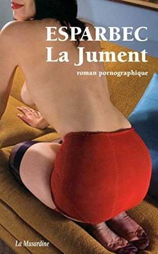 9782842713560: La Jument (French Edition)
