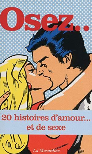 9782842715434: Osez 20 histoires d'amour... et de sexe
