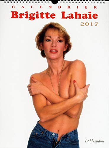 9782842718237 Calendrier Brigitte Lahaie 2017 Abebooks Lahaie Brigitte 2842718232 Her father was a banker and her mother was an accountant. abebooks lahaie brigitte 2842718232