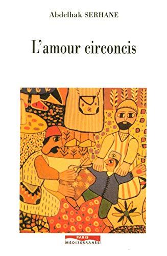 9782842720964: L'amour circoncis