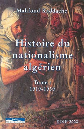 9782842721695: Histoire du nationalisme algérien 1919-1951 : tome 2