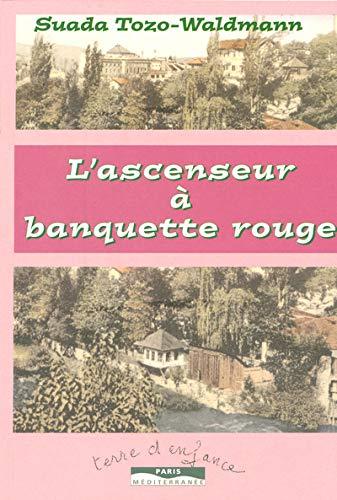 9782842722210: ASCENSEUR A BANQUETTE ROUGE