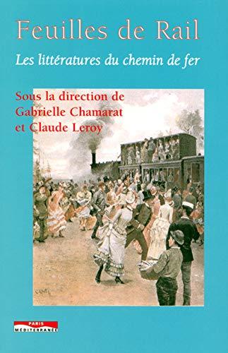Feuilles de rail (French Edition): Claude Leroy