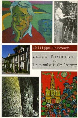 Jules Paressant et le combat de l'ange: Hervouët, Philippe