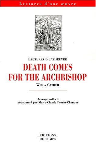 Death comes for the Archbishop de Willa: Collectif; Marie-Claude Perrin-Chenour