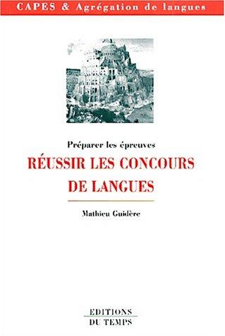9782842741501: Réussir les concours de langues
