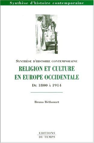 9782842741761: Religion et culture en europe occidentale de 1800 a 1914