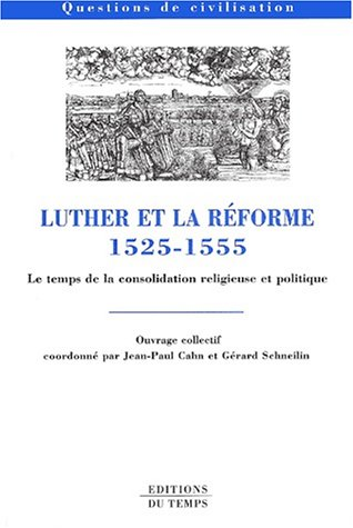 9782842741853: Luther et la R�forme, 1525-1555