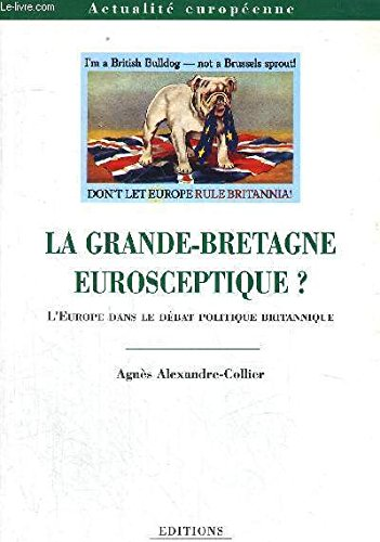 9782842742164: La grande-bretagne eurosceptique ?