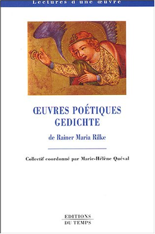 9782842742812: Oeuvres poétiques : Gedichte, Rainer Maria Rilke