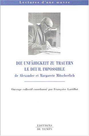 9782842742836: Le deuil impossible : Die Unfähigkeit zu trauern : De Alexander et Margarete Mitscherlich