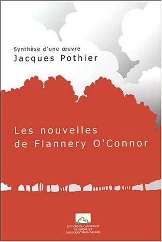 9782842743024: Synthèse d'une oeuvre: Les nouvelles de Flannery O'Connor