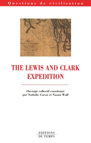 9782842743192: The Lewis and Clark Expedition