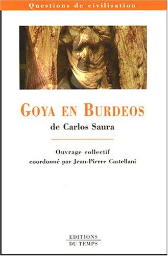 Goya en Burdeos de Carlos Saura: Castellani, Jean-Pierre, Aymes,
