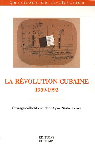 9782842743598: La R�volution cubaine 1959-1992