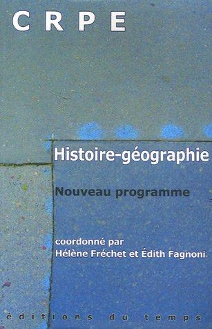 9782842743710: Histoire-G�ographie CRPE : Nouveau programme