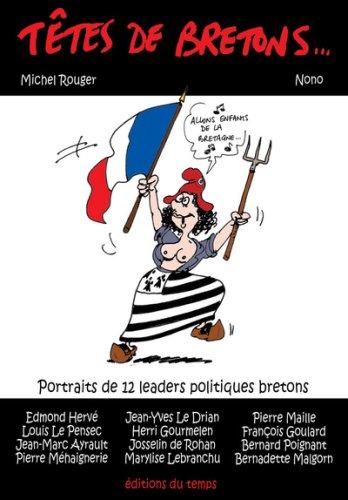 9782842744151: T�tes de Bretons : Portraits de 12 leaders politiques bretons