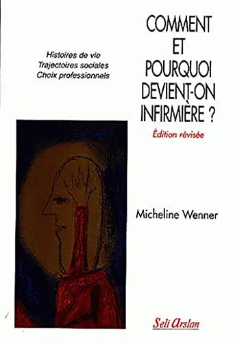 COMMENT ET POURQUOI DEVIENT ON INFIRMIER: WENNER