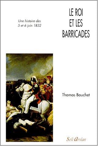 9782842760533: Le roi et les barricades (French Edition)