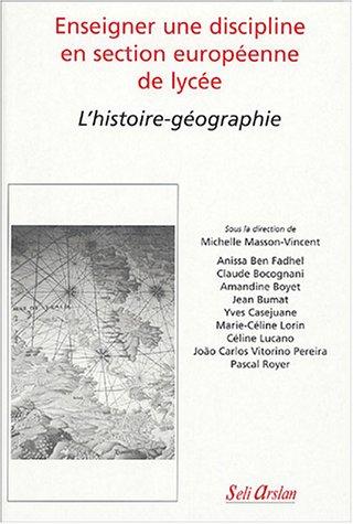 9782842761042: Enseigner une discipline en section européenne de lycée : L'histoire-géographie