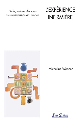 EXPERIENCE INFIRMIERE -L-: WENNER MICHELINE