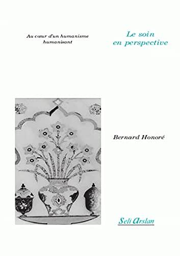 SOIN EN PERSPECTIVE -LE-: HONORE BERNARD