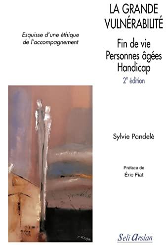 GRANDE VULNERABILITE -LA-: PANDELE 2E ED 2010
