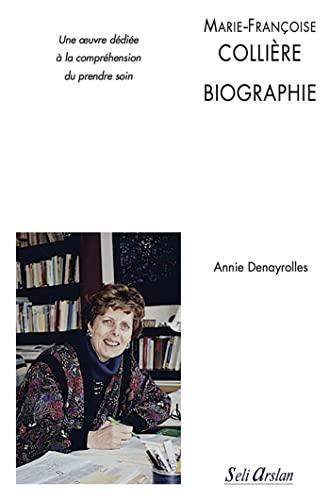 MARIE FRANCOISE COLLIERE BIOGRAPHIE: DENAYROLLES