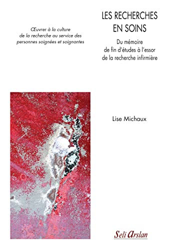 RECHERCHES EN SOINS -LES-: MICHAUX 1RE ED 2016